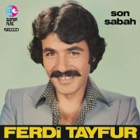 FERDİ TAYFUR - SON SABAH - PLAK