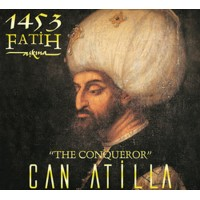 Can Atilla - 1453 Fatih Aşkına CD